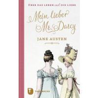 Geschenkbuch Mein lieber Mr. Darcy - Jane Austen über das Leben und die Liebe